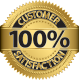 100% Customer Satisfaction Guarantee